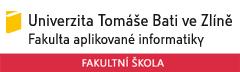 Univerzita Tomáše Bati ve Zlíně - Fakulta aplikované informatiky - fakultní škola